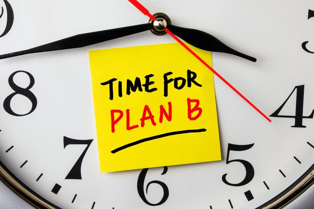 Her zaman bir b planın olmalı